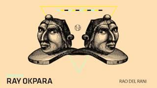 Ray Okpara - Rao del Rani - mobilee150