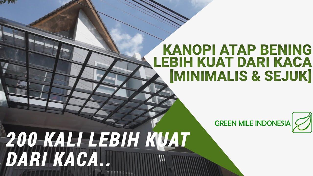 Download Kanopi Atap Bening Lebih Kuat dari Kaca [Minimalis dan Sejuk]