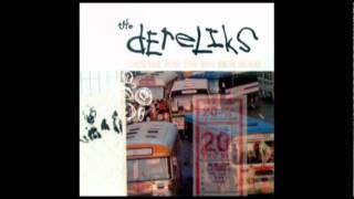 The Dereliks - Change For The Bus Ride Home