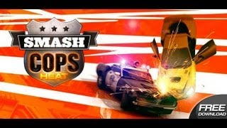 Smash Cops Heat Video Android App Review (Gameplay) (Demo)