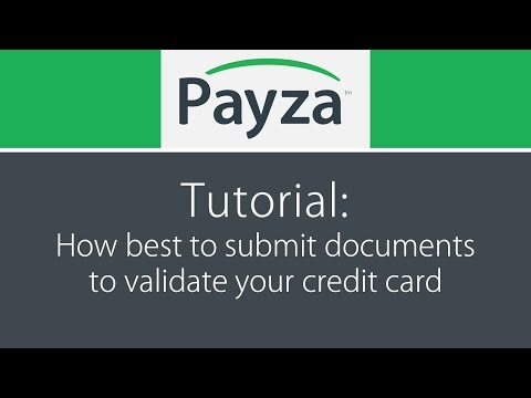 Validate your credit card: How best to submit your documents