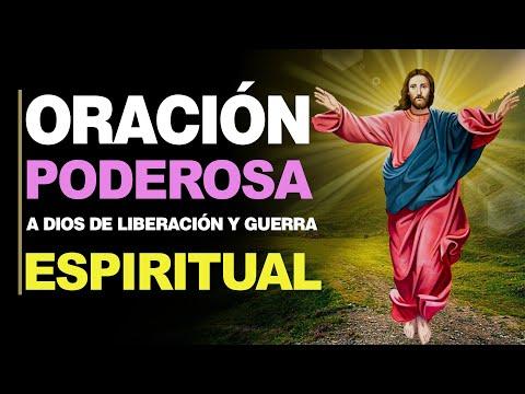 🙏 Oración Poderosa a Dios de LIBERACIÓN Y GUERRA ESPIRITUAL 🙇