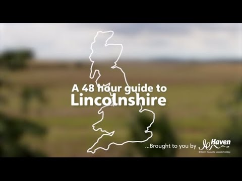 A 48 Hour Guide To Lincolnshire