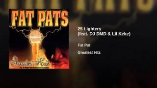 25 Lighters (feat. DJ DMD & Lil Keke)