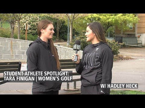 Student-Athlete Spotlight: Tara Finigan | Women's Golf (w/ Hadley Heck)