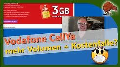 Vodafone CallYa mit mehr Datenvolumen und Kostenfalle