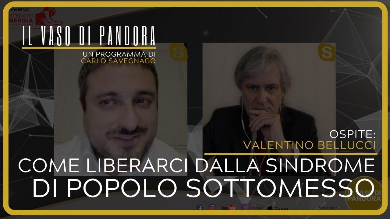 Come liberarci dalla sindrome di popolo sottomesso - Valentino Bellucci