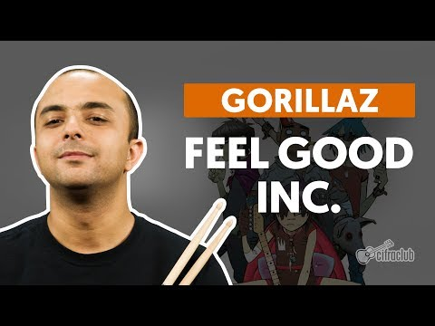 FEEL GOOD INC. - Gorillaz (aula de bateria)