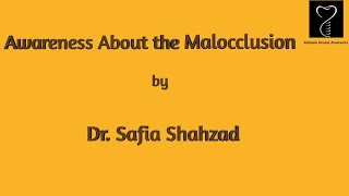 Awareness About the Malocclusion | by Dr. Safia Shahzad