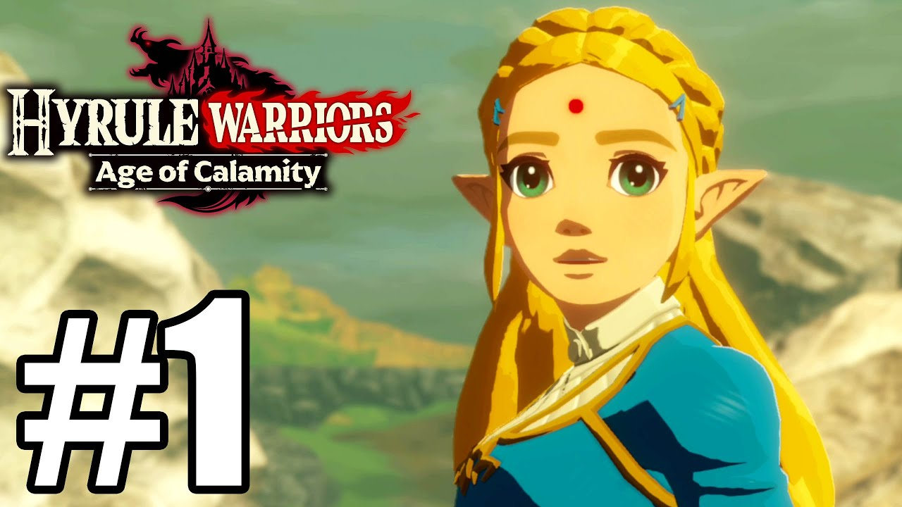 Hyrule Warriors Age Of Calamity Gameplay Walkthrough Part 1 Youtube