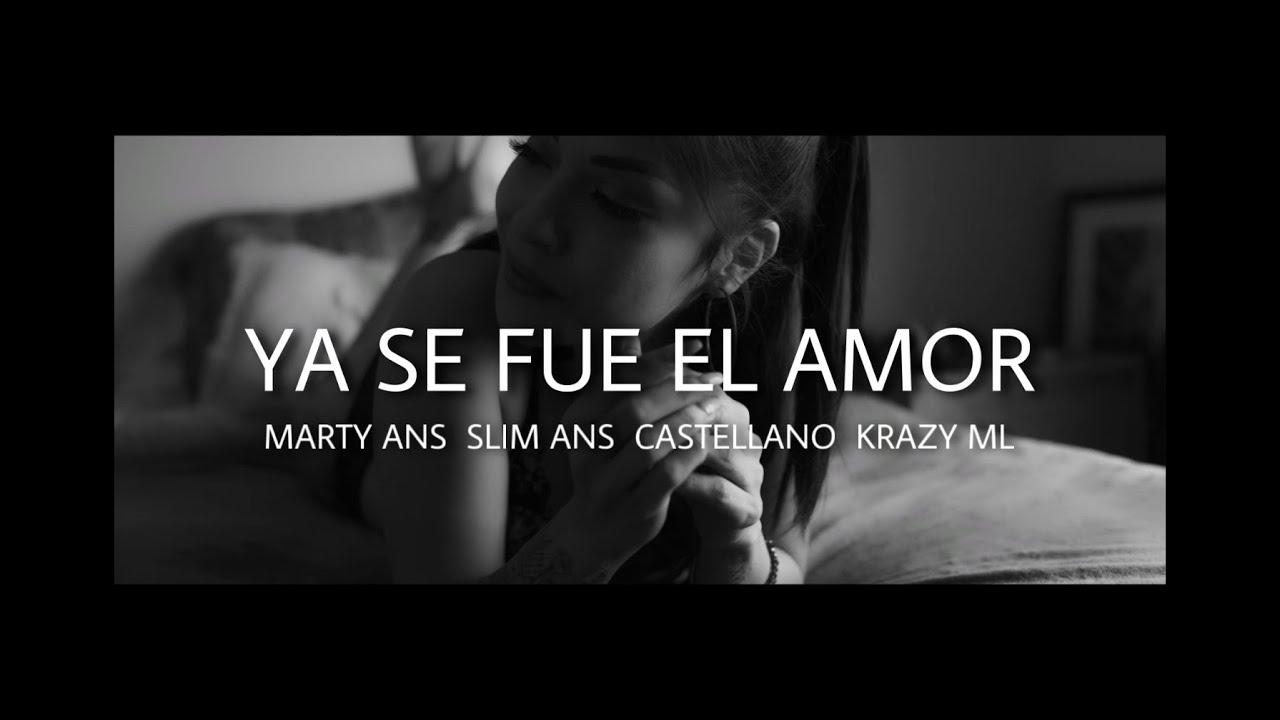 Desert Niños / Marty Ans + Slim Ans + Castellano Ft Krazy ML - Ya Se Fue El Amor (Video Oficial)