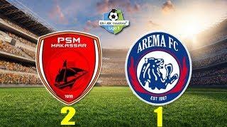 Download Video PSM MAKASSAR VS AREMA FC Skor 2-1 Hasil Liga 1 Hari Ini 14 Oktober 2018 MP3 3GP MP4