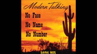 Modern Talking - No Face No Name No Number Manaev Long Mix