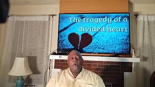 Wednesday Night Bible Study: Hosea 10 The Tragedy of a Divided Heart