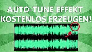 Auto-Tune Effekt kostenlos erzeugen! | Tutorial