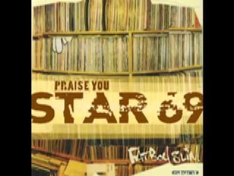 fatboy slim praise you riva starr remix