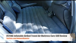 IFLYING Inflatable AirBed Travel Air Mattress Cars SUV Review(, 2016-08-08T13:30:03.000Z)