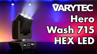 Varytec Hero Wash 715 HEX LED: a wash moving head that leaves an impression