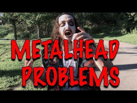 Download Youtube: METALHEAD PROBLEMS