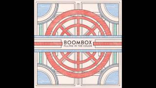 BoomBox - Filling in the Color - Dream