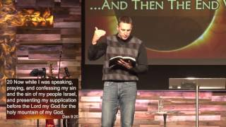 And Then The End Will Come - Part 7 by Pastor Chad Everett