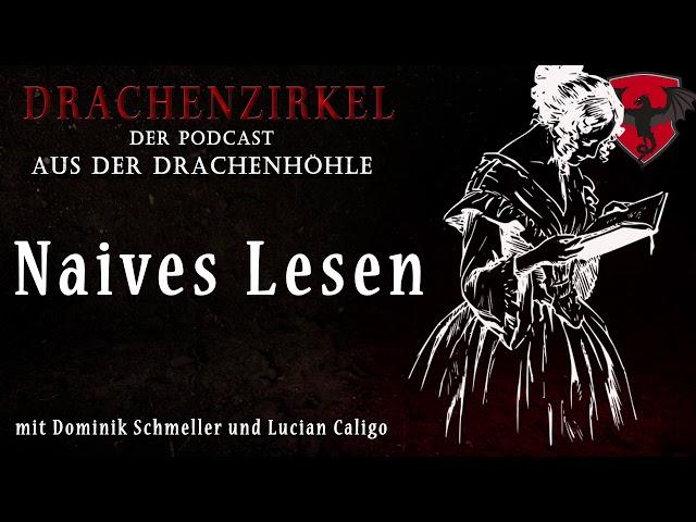 Naives Lesen - Drachenhöhle - Der Phantastik-Podcast