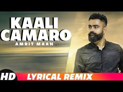 Kaali Camaro (Lyrical Remix) | Amrit Maan ft Deep Jandu | DJ Hans | Latest Punjabi Songs 2018
