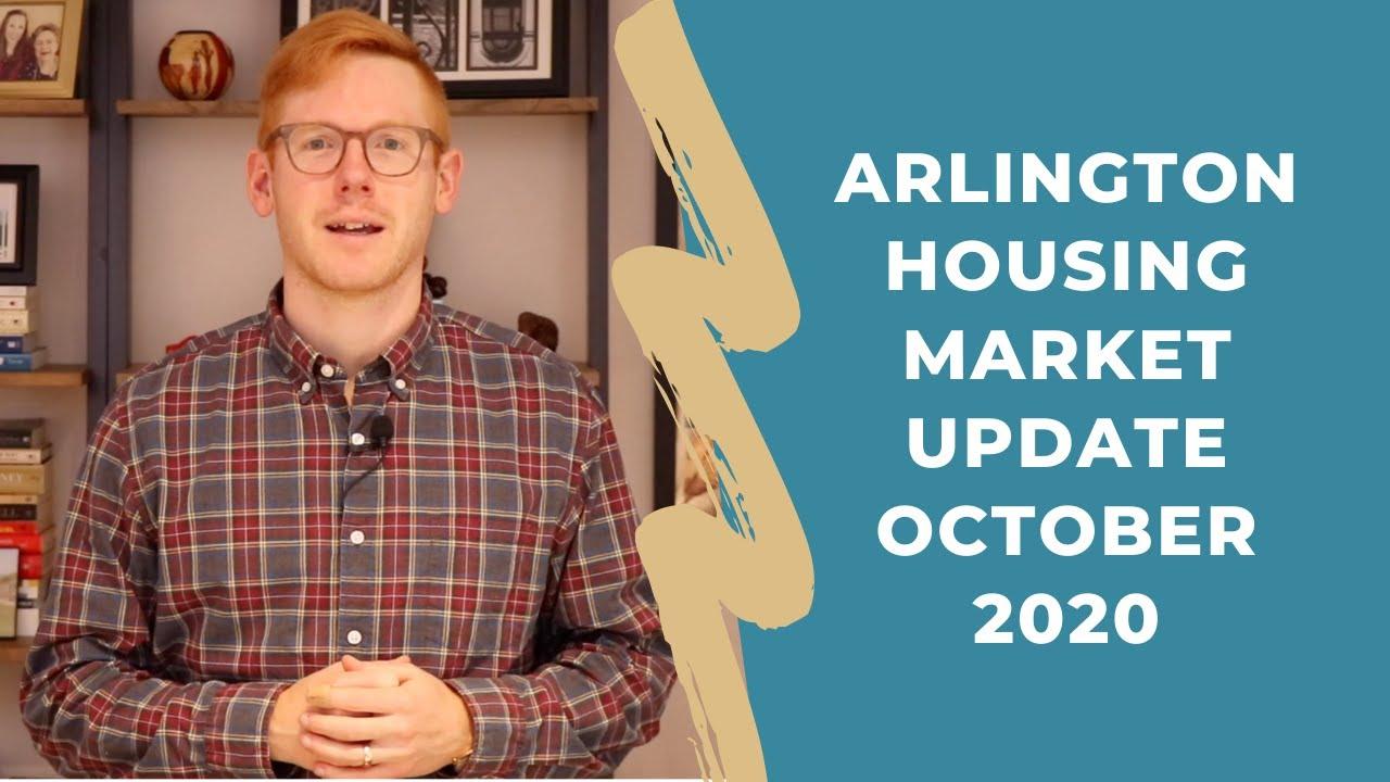 Arlington VA Housing Market Update - October 2020