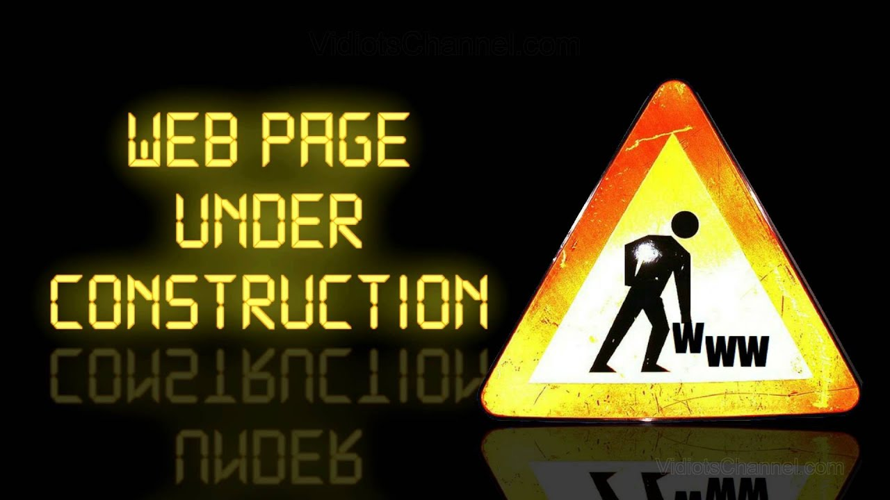 Web Page Under Construction Youtube