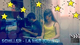 Schiller - La Mer (cover)