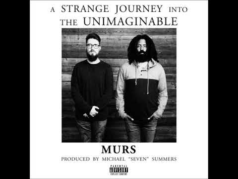 Murs - A Strange Journey Into The Unimaginable (2018) (FULL ALBUM)