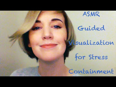 ASMR Guided Visualization for Stress Containment