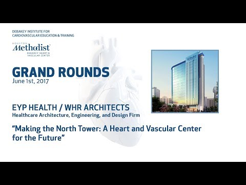 Grand Rounds Conference with EYP Health / WHR Architects (June 1st, 2017)