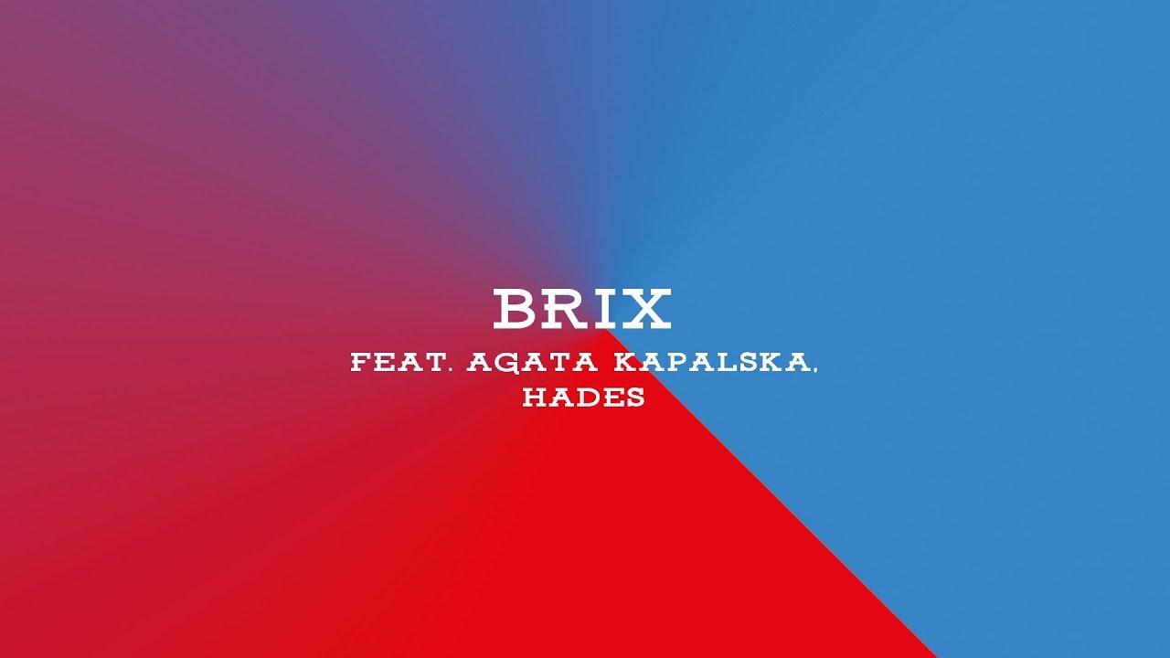 APP: Sensi & DJ Kebs feat. Agata Kapalska, Hades - Brix (audio)