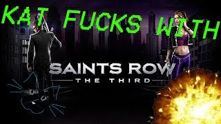 Katerina F*cks With: Saints Row The Third (I Join a New Gang)