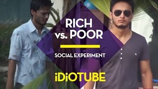 Rich vs poor - social experiment that will open your eyes - idiotube