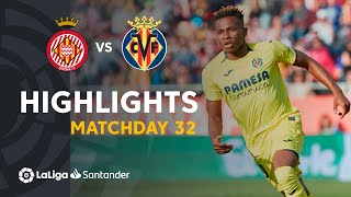 Highlights Girona FC vs Villarreal CF (0-1)