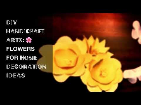 HANDMADE EASY HOME DECORATION [HOME DECOR NO.1]|DIY HANDICRAFT ARTS: 🌺 FLOWERS FOR HOME DECORATION I