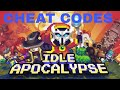 Idle Apocalypse ALL CHEAT CODES OCT 2018