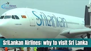 SriLankan Airlines: why to visit Sri Lanka