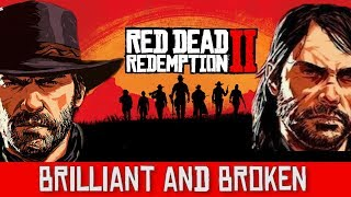 Red Dead Redemption 2 In-Depth Critique - Brilliant and Broken (Contains Spoilers)