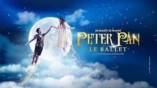 Ballets de France - Peter Pan (Trailer)