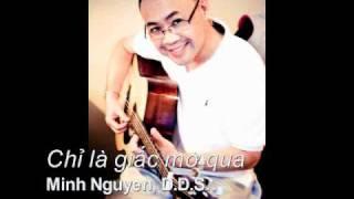 Chỉ là giấc mơ - Minh Nguyen, D.D.S.