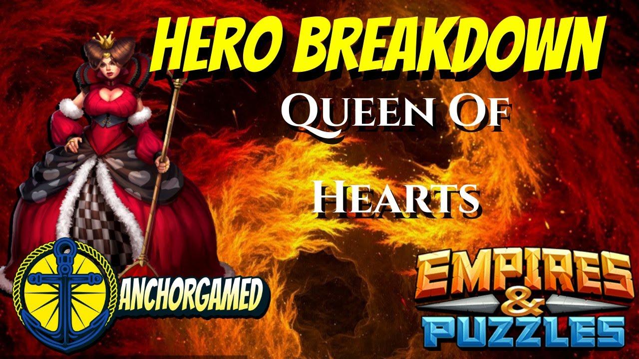 Queen of Hearts Empires and Puzzles Hero Breakdown