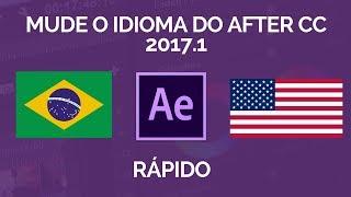ADOBE AFTER EFFECTS CC 2017.1 TROCAR IDIOMA  RÁPIDO