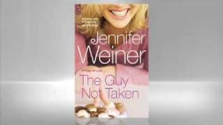 Jennifer Weiner: Guy Not Taken