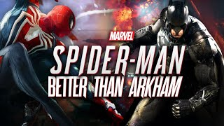 Spider-Man PS4 Will Be Better Than Arkham | The Spider Man We Deserve