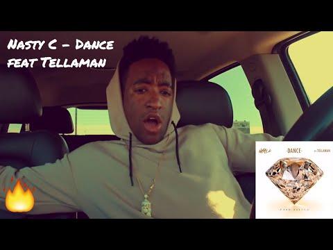 Nasty C - Dance feat Tellaman (REACTION)