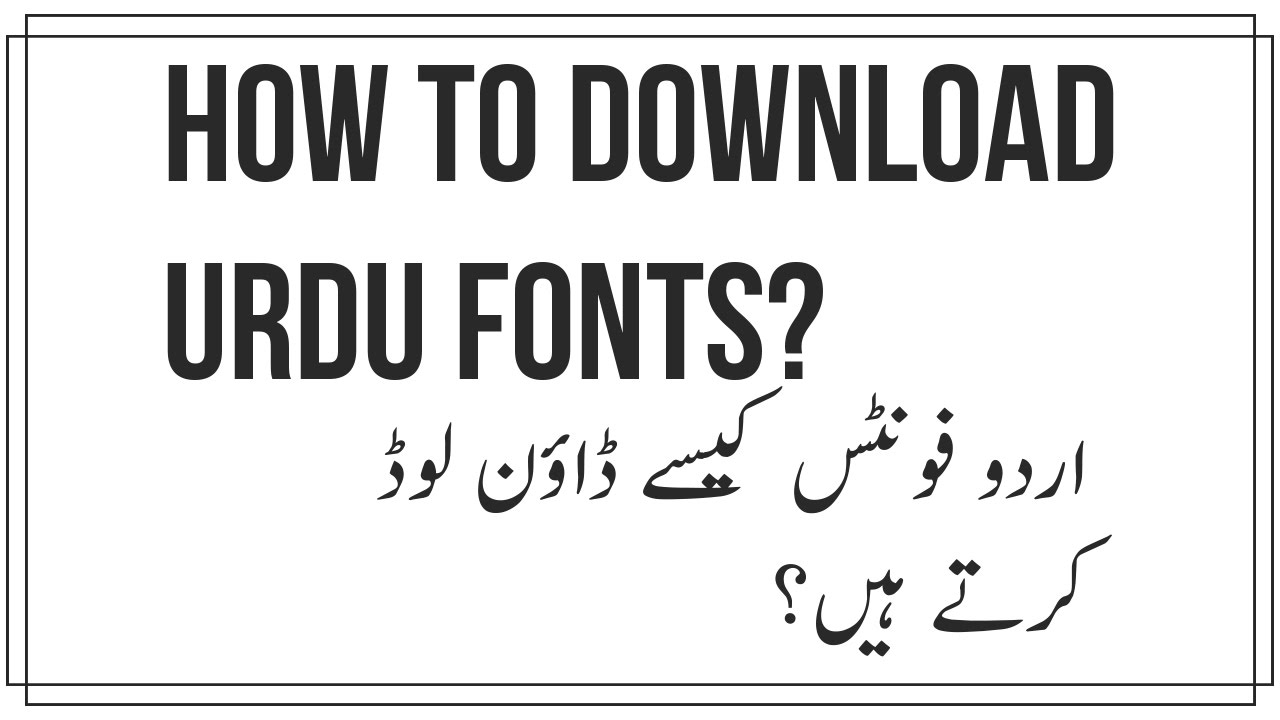 Urdu Calligraphy Font Free Download How To Download Urdu Fonts For Free Urdu Hindi