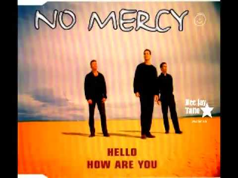 Hello how  Are you (Spike Club Mix) No Mercy